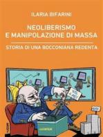 Neoliberismo e manipolazione di massa