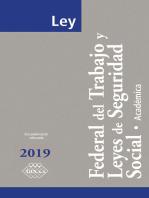 Ley Federal del Trabajo y Leyes de Seguridad Social. Académica 2019