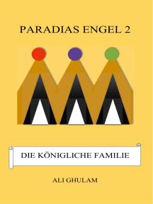 Paradias Engel 2: Die Königliche Familie
