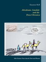 Abrahams Amulett und die Deus Chronica