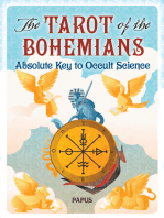 The Tarot of the Bohemians: Absolute Key to Occult Science