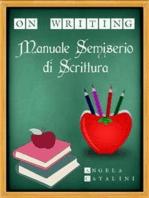Manuale semiserio di scrittura