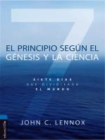El principio según el Génesis y la ciencia: Siete días que dividieron el mundo