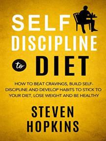 Self-Discipline to Diet