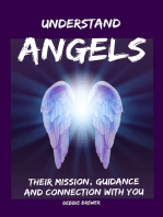 Understand Angels, Their Mission, Guidance and Connection With You