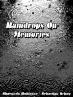 Raindrops on Memories