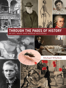 Through the Pages of History: An Art, Music and Medical Miscellany