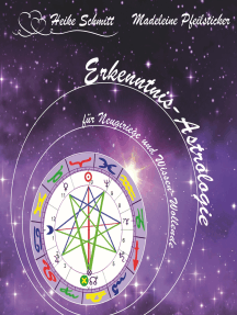 Erkenntnis-Astrologie verstehen: für Neugierige und Wissen Wollende