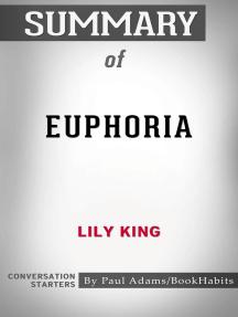 Summary of Euphoria