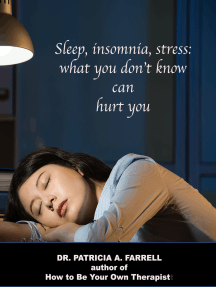 Sleep, Insomnia, Stress: What You Don't Know Can Hurt You