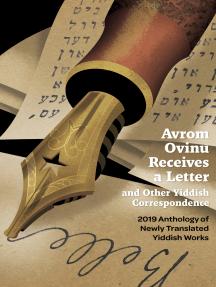 Avrom Ovinu Receives a Letter and Other Yiddish Correspondence: 2019 Pakn Treger Digital Anthology of Newly Translated Yiddish Works
