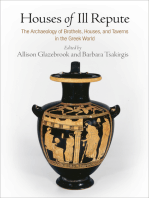 Houses of Ill Repute: The Archaeology of Brothels, Houses, and Taverns in the Greek World