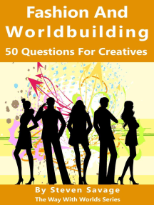 Fashion And Worldbuilding: 50 Questions For Creatives: Way With Worlds, #12