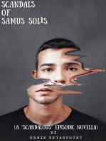 Scandals of Samus Solis