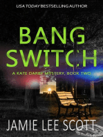 Bang Switch