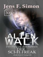 Der SCI-FI Freak (ALienWalk 30)