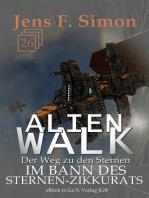 Im Bann des Sternen-Zikkurats (ALienWalk 26)