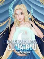 L'incantesimo della Luna Blu