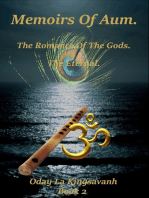 Memoirs of Aum. The Romance of The Gods. The Eternal. Book 2.