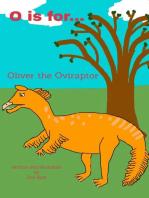 O is for... Oliver the Oviraptor
