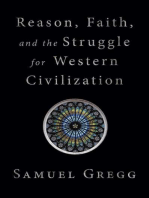 Reason, Faith, and the Struggle for Western Civilization