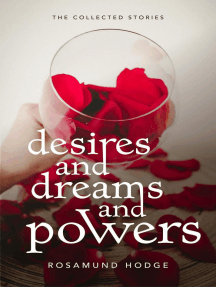Desires and Dreams and Powers