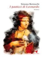 I pasticci di Leonardo