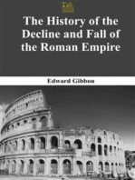 The Complete History Of The Decline And Fall Of The Roman Empire