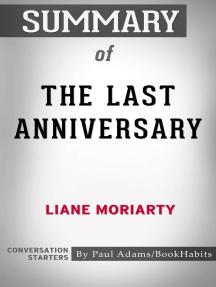 Summary of The Last Anniversary