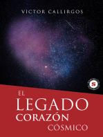 El Legado, Corazón Cósmico
