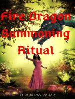 Fire Dragon Summoning Ritual