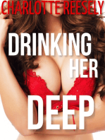 Drinking Her Deep