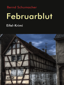 Februarblut: Eifel-Krimi