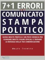 7 + 1 errori nel comunicato stampa politico