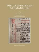 Die Lazariter in Alemannien