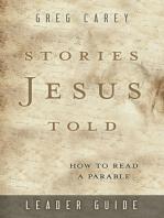 Stories Jesus Told Leader Guide