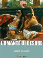 L'amante di Cesare (La biografia di Cleopatra)