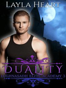 Duality: Lughnasadh Elite Academy, #3
