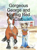 Gorgeous George and His Big Red Cart