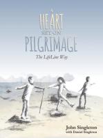 A Heart Set On Pilgrimage