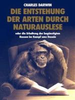 Die Entstehung der Arten durch Naturauslese