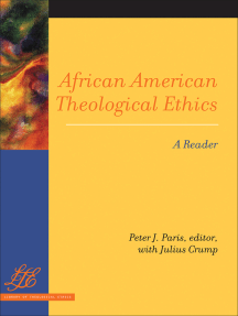 African American Theological Ethics: A Reader