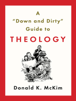 """A """"Down and Dirty"""" Guide to Theology"""