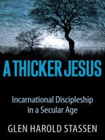 A Thicker Jesus