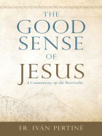 The Good Sense of Jesus