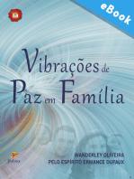 Vibrações de paz em família