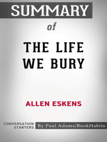 Summary of The Life We Bury
