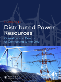 Distributed Power Resources: Operation and Control of Connecting to the Grid