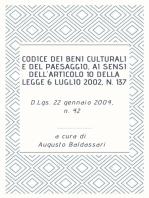 Codice dei beni culturali e del paesaggio, ai sensi dell'articolo 10 della legge 6 luglio 2002, n. 137