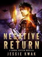 Negative Return: A Durga System Novella